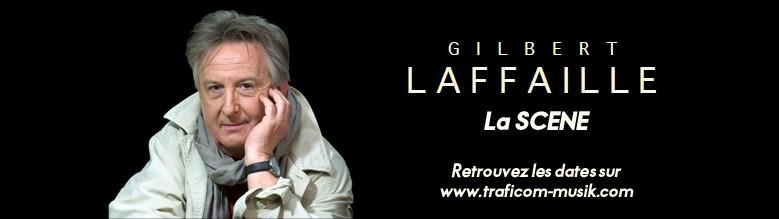 Gilbert Laffaille - La scène